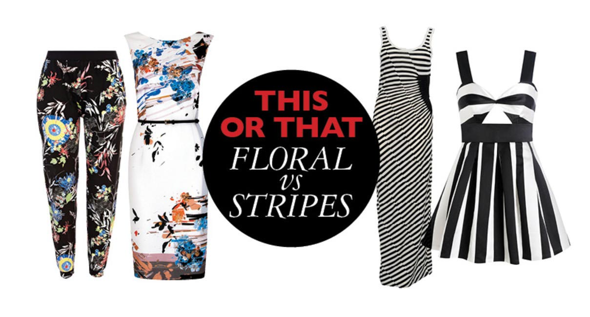 Floral vs Stripes