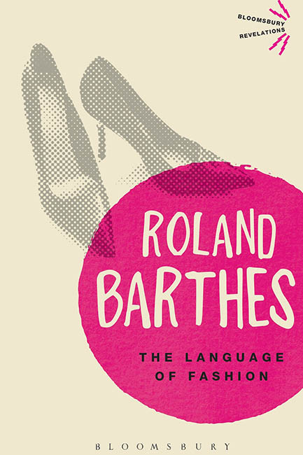 The language of fashion by Roland Barthes