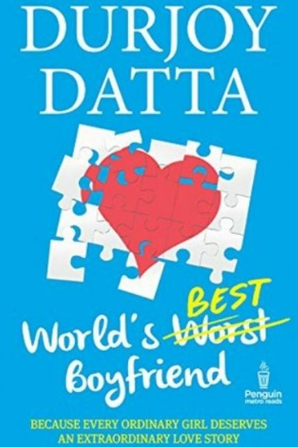 Teenager Books World Best Boyfriend By Durjoy Dutta